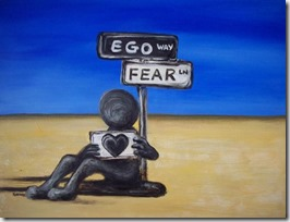 Fear and Ego