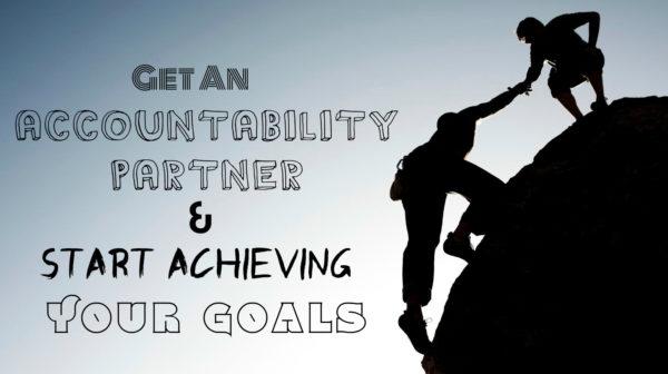 Get an Accaountability Partner