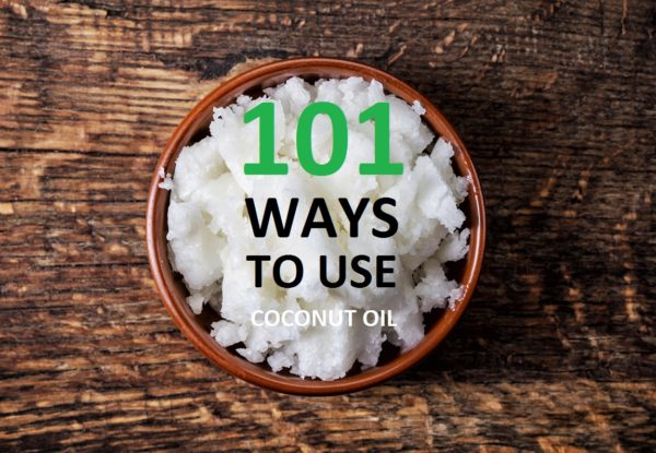 101 Mind Blowing Uses for Coconut Oil