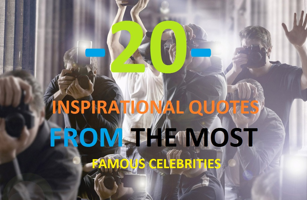 20-inspirational-quotes-famous-celebrities
