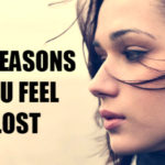 Reasons Why People Feel Lost In Life
