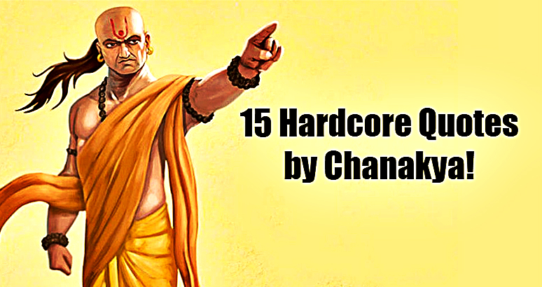 Hardcore Quotes by Chanakya