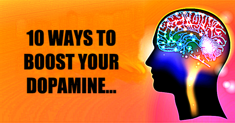 10 Ways You Can Boost Your Dopamine Levels Without Medication