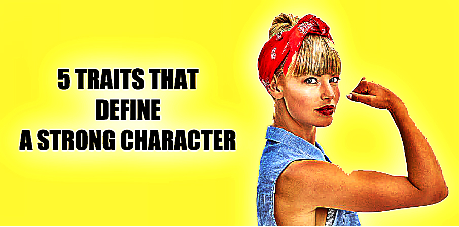 5-traits-that-define-strength-of-character