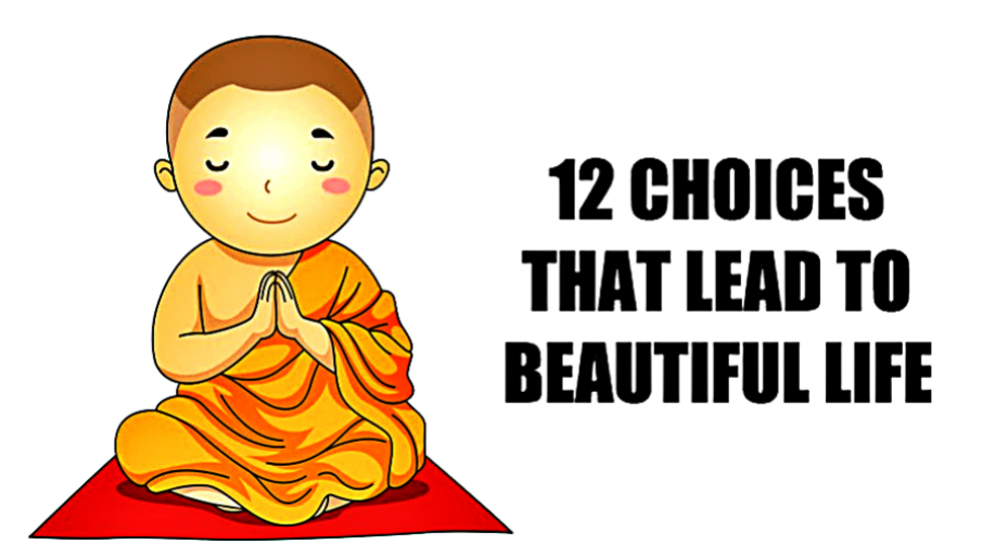 Choices That Lead To Beautiful Life 8