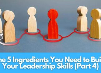 ingredients-to-build-your-leadership-skills-part-4